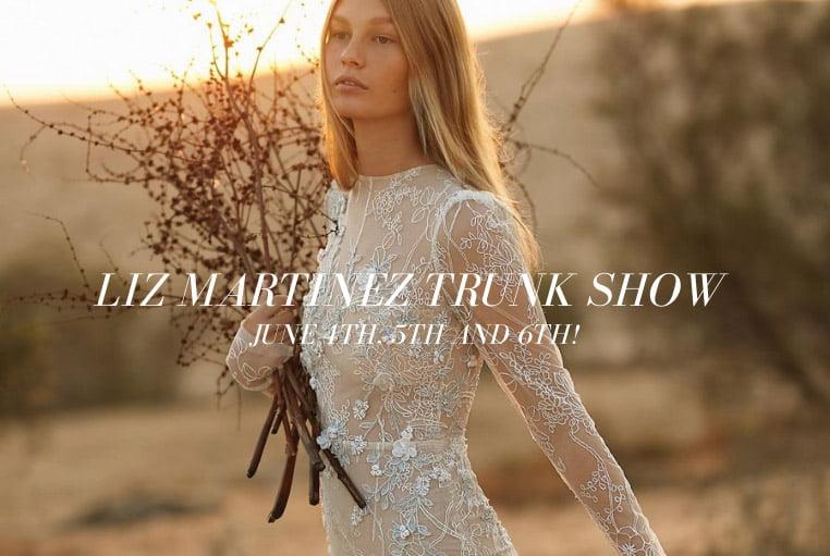 Liz Martinez Trunk Show July 2021